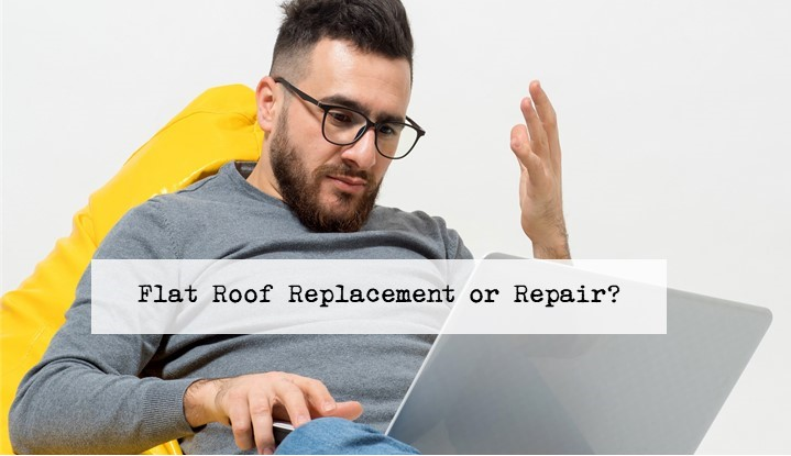 When do you actually NEED to replace your Flat Roof?